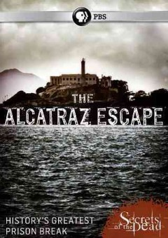 The Alcatraz escape /  produced by Hoggard Films and Thirteen Productions ; written and directed by Steven Hoggard ; produced by Daphna Rubin. - produced by Hoggard Films and Thirteen Productions ; written and directed by Steven Hoggard ; produced by Daphna Rubin.