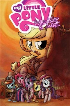 My little pony, friendship is magic Volume 7 /  written by Katie Cook ; art by Andy Price ; colors by Heather Breckel ; letters by Neil Uyetake. - written by Katie Cook ; art by Andy Price ; colors by Heather Breckel ; letters by Neil Uyetake.