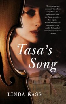 Tasa's Song : a novel / Linda Kass. - Linda Kass.