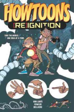 Howtoons : (re)ignition Volume 1 / writer: Fred Van Lente ; artist: Tom Fowler ; colors: Jordie Bellaire ; letters: Rus Wooton.