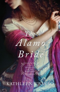 The Alamo bride /  Kathleen Y'Barbo. - Kathleen Y'Barbo.