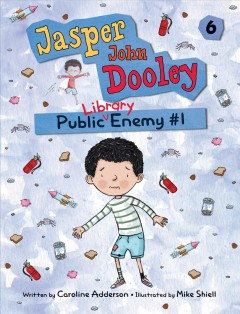 Public library enemy #1 /  written by Caroline Adderson ; illustrated by Mike Shiell. - written by Caroline Adderson ; illustrated by Mike Shiell.