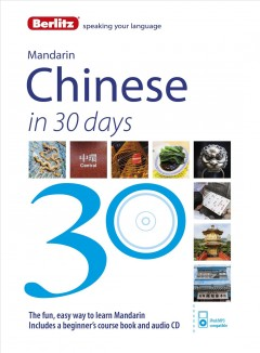 Mandarin Chinese in 30 days : course book / by De-an Wu Swihart. - by De-an Wu Swihart.