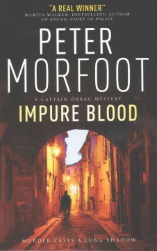 Impure blood /  Peter Morfoot.