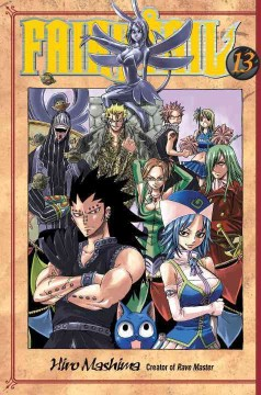 FairyTail Volume 13, The doomsday weapon /  Hiro Mashima ; translated and adapted by William Flanagan ; lettered by North Market Street Graphics.