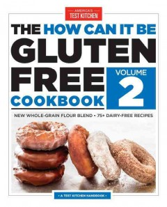 The how can it be gluten free cookbook.  the editors at America's Test Kitchen.