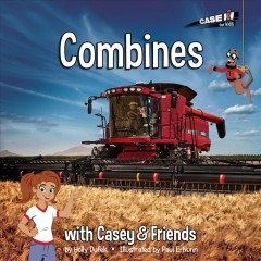 Combines with Casey & friends /  by Holly Dufek ; illustrated by Paul E. Nunn. - by Holly Dufek ; illustrated by Paul E. Nunn.