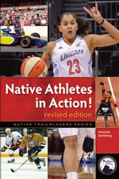Native athletes in action /  Vincent Schilling. - Vincent Schilling.