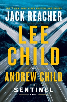 The sentinel /  Lee Child and Andrew Child. - Lee Child and Andrew Child.