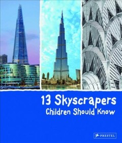 13 skyscrapers children should know /  Brad Finger. - Brad Finger.