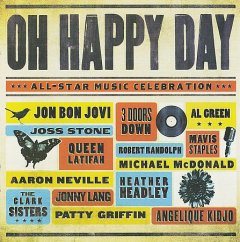 Oh happy day : [all-star music celebration].
