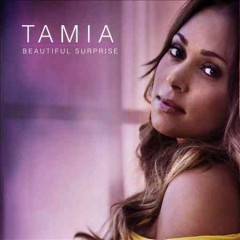Beautiful surprise /  Tamia. - Tamia.