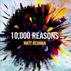 10,000 reasons /  Matt Redman. - Matt Redman.