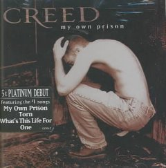 My own prison /  Creed. - Creed.