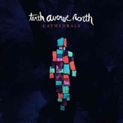 Cathedrals - Tenth Avenue North.