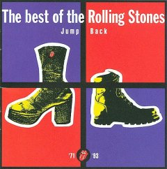 Jump back : the best of the Rolling Stones '71-'93.