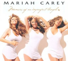 Memoirs of an imperfect angel /  Mariah Carey. - Mariah Carey.