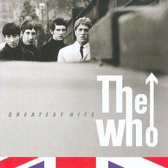 Greatest hits /  The Who. - The Who.