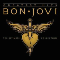Bon Jovi greatest hits.