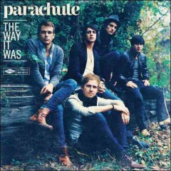 The way it was /  Parachute.