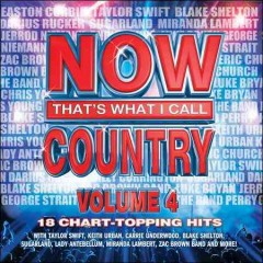 Now that's what I call country. Vol. 4