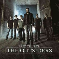 The outsiders Eric Church.