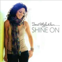 Shine on /  Sarah McLachlan.