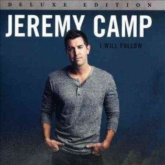 I will follow /  Jeremy Camp. - Jeremy Camp.