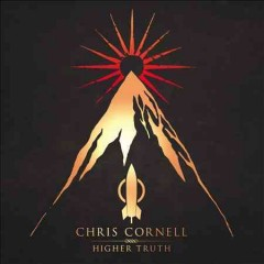 Higher truth /  Chris Cornell. - Chris Cornell.
