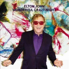 Wonderful crazy night /  Elton John. - Elton John.