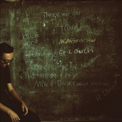 Mr. Misunderstood /  Eric Church. - Eric Church.