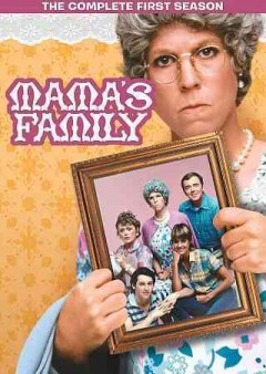 Mama's family : the complete first season [3 disc set] / Time-Life Records ; Joe Hamilton Productions ; creators, Dick Clair, Jenna McMahon. - Time-Life Records ; Joe Hamilton Productions ; creators, Dick Clair, Jenna McMahon.