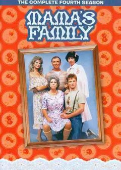 Mama's family : the complete fourth season [4 disc set] / Time-Life Records ; Joe Hamilton Productions ; creators, Dick Clair, Jenna McMahon ; directed by Dave Powers ; writer, Rick Hawkins. - Time-Life Records ; Joe Hamilton Productions ; creators, Dick Clair, Jenna McMahon ; directed by Dave Powers ; writer, Rick Hawkins.