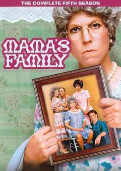 Mama's family : the complete fifth season [4 disc set] / Time-Life Records ; Joe Hamilton Productions ; creators, Dick Clair, Jenna McMahon. - Time-Life Records ; Joe Hamilton Productions ; creators, Dick Clair, Jenna McMahon.
