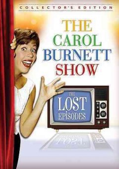 The Carol Burnett Show : the lost episodes [6-disc set] / Time Life. - Time Life.