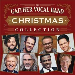 Christmas collection /  Gaither Vocal Band.