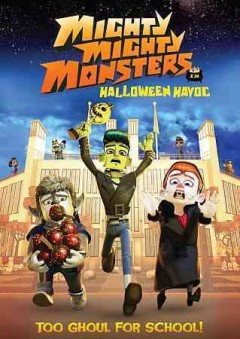 Mighty mighty monsters : Halloween havoc / Entertainment One and Bron Releasing present ; a Bron Animation production ; poduced by Aaron L. Gilbert, Barbara Zelinski ; story by Ben Burden Smith, Gil Rimmer, Scott Oleszkowicz ; teleplay by Scott Oleszkowicz ; directed by Adam Wood. - Entertainment One and Bron Releasing present ; a Bron Animation production ; poduced by Aaron L. Gilbert, Barbara Zelinski ; story by Ben Burden Smith, Gil Rimmer, Scott Oleszkowicz ; teleplay by Scott Oleszkowicz ; directed by Adam Wood.