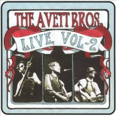Live.  [the Avett Brothers].