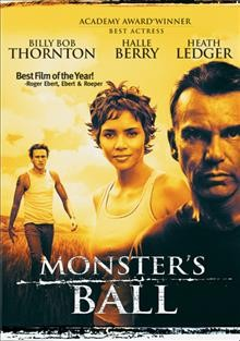 Monster's ball /  Lions Gate Films presents a Lee Daniels Entertainment production ; produced by Lee Daniels ; written by Milo Addica & Will Rokos ; directed by Marc Forster.