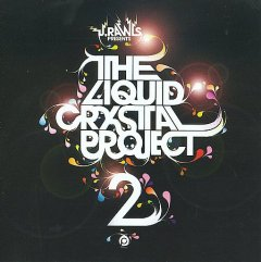 The liquid crystal project 2 /  J. Rawls. - J. Rawls.