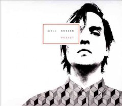 Policy /  Will Butler. - Will Butler.