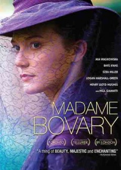 Madame Bovary /  screenplay by Felipe Marino and Sophie Barthes ; directed by Sophie Barthes. - screenplay by Felipe Marino and Sophie Barthes ; directed by Sophie Barthes.