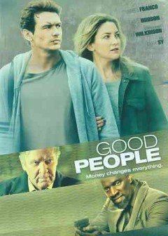 Good people /  Millennium Films presents ; a Millennium Films/Film 360/Material Pictures/Eyeworks Fine & Mellow production ; produced by Benjamin Forkner, Eric Kranzler, Matthew Plouffe, Toby Maguire, Thomas Gammeltoft, Matt O'Toole, Mark Gill ; written by Marcus Sakey ; screenplay by Kelly Masterson ; directed by Henrik Ruben Genz.