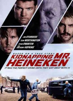 Kidnapping Mr. Heineken /  Informant Media presents ; in association with Global Film Partners and Embankment Films Limited ; an Informant Europe production ; in association with European Film Comany and Umedia ; produced by Michael A. Simpson, Howard Meltzer, Judy Cairo ; written by William Brookfield ; directed by Daniel Alfredson.