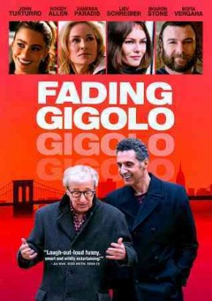 Fading gigolo /  QED International and Antidoite Films ; produced by Jeffrey Kusama-Hinte, Bill Block, Paul Hanson ; written and directed by John Turturro.