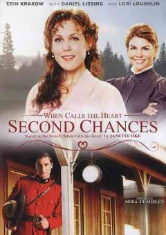 When calls the heart : second chances / Hallmark Channel presents ; a Brad Krevoy Television and Believe Pictures production ; producers, Vicki Sotheran, Greg Malcolm ; written by Kim Beyer-Johnson and Jon Nappa ; directed by Neill Fearnley.