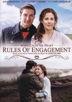 When calls the heart : rules of engagement / Hallmark Channel presents ; a Brad Krevoy Television and Believe Pictures production ; producers, Vicki Sotheran, Greg Malcolm ; written by Neal Dobrofsky & Tippi Dobrofsky ; directed by Neill Fearnley.