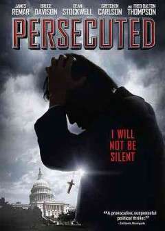 Persecuted.