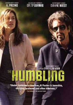 The humbling /  Millennium Films presents in association with Baltimore Pictures and Dubinmedia ; screenplay by Buck Henry and Michal Zebede ; directed by Barry Levinson.