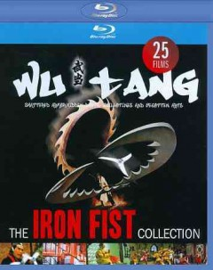 Wu tang : the iron fist collection.